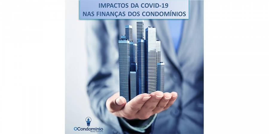 Impactos da COVID-19 nas Finanças dos Condomínios